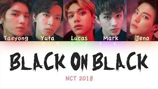 Download Video NCT 2018 (엔시티 2018) - Black on Black | Color Coded HAN/ROM/ENG Lyrics MP3 3GP MP4