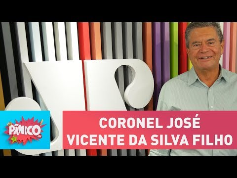 Coronel José Vicente da Silva Filho - Pânico - 23/02/18