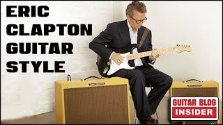 The Guitar Style of Eric Clapton