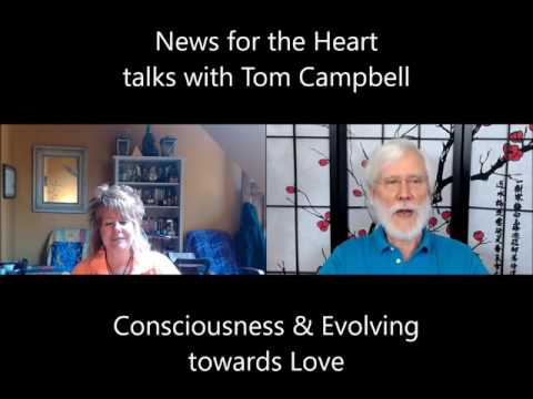 Laurie Huston and Tom Campbell: Consciousness and Ego