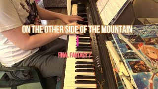 On The Other Side Of The Mountain - Final Fantasy 7 Piano Cover
