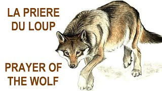 La Priere Du Loup / Prayer of the Wolf