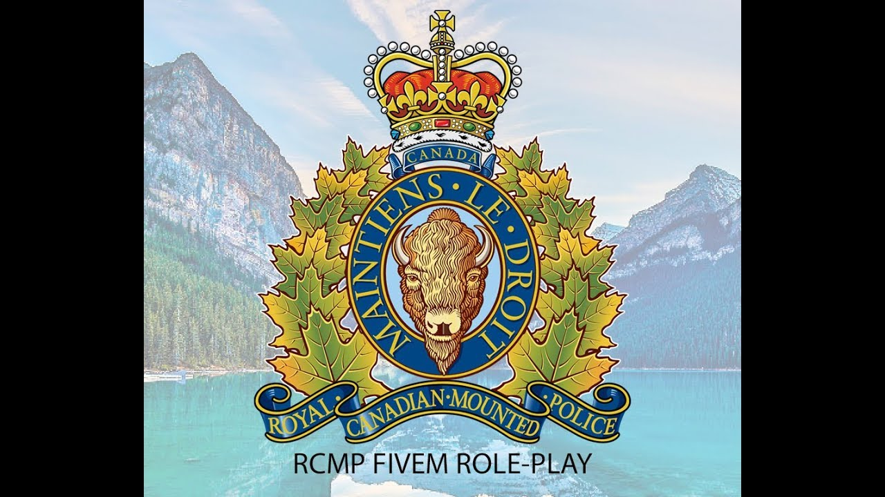 RCMP [Royal Canadian Mounted Police] Role-Play [CADMDT] - TrackyServer
