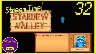 Stream Time! - Stardew Valley [Part 32]