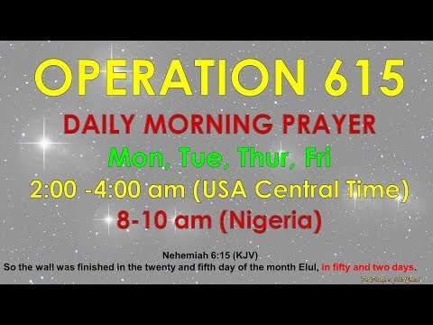 Operation 615  Morning Prayer Raid, May 31, 2018