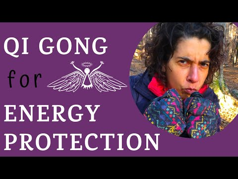 Qi Gong for Energy Protection