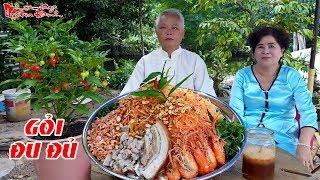 Ông Bà 5 Châu Đốc Chỉ Cách Làm Gỏi Đu Đủ Tôm Thịt Chua Ngọt Truyền Thống Miền Tây   NKGĐ