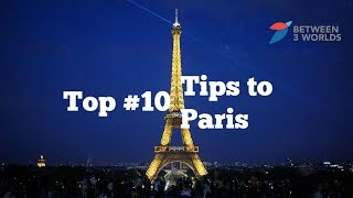 Top 10 Tips to Paris from an American Tourist