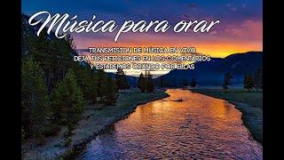 ✨ 🙇 Música para orar SIN ANUNCIOS (Intermedios)/ Música Instrumental cristiana 🙇 ✨