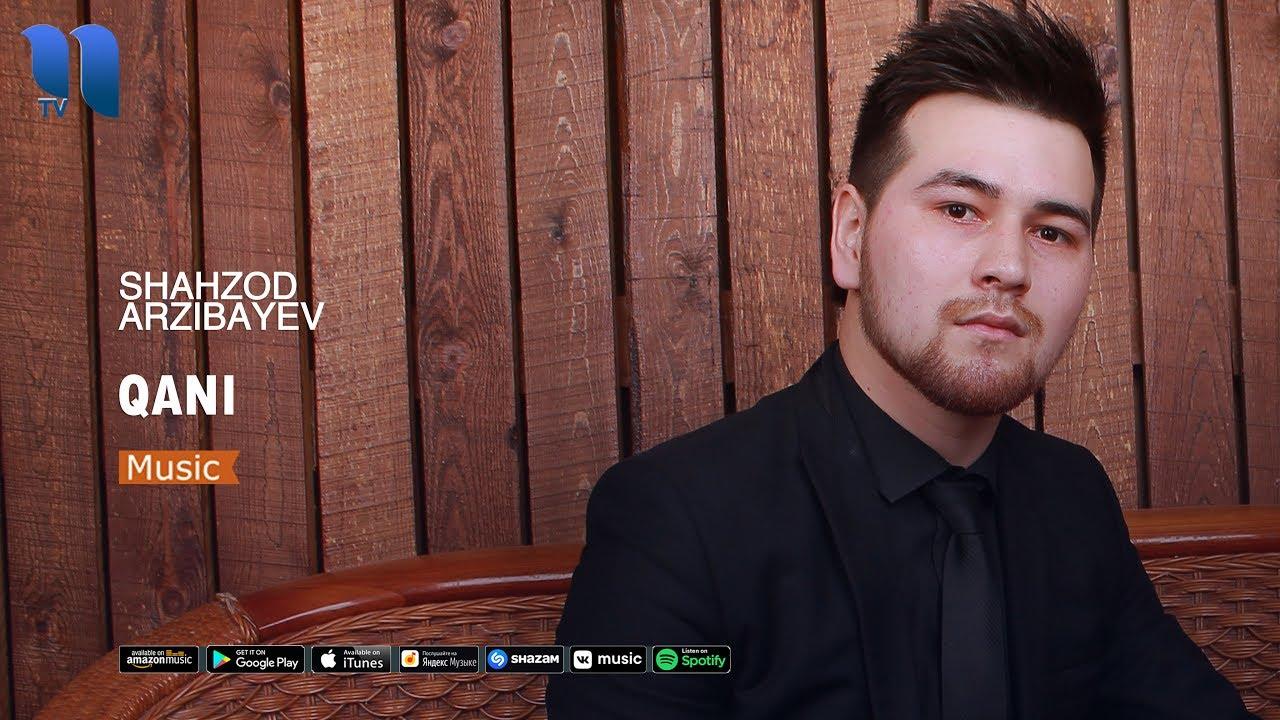 Shahzod Arzibayev - Qani | Шахзод Арзибаев - Кани (music version)