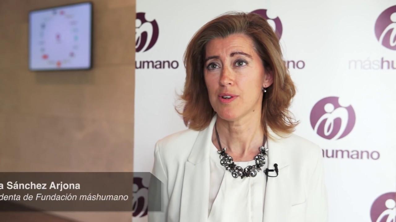 17/05/2017.Jornada Transformación Cultural: Entrevista María Sánchez-Arjona, Presidenta Fundación máshumano