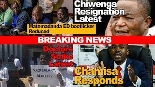 Zimbabwe News, Chiwenga Resignation, Chamisa Responds, Matemadanda Reduced, Doctors, Nurses Strike