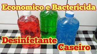 DESINFETANTE CASEIRO BACTERICIDA ECONÔMICO