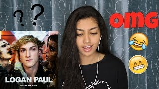 Logan Paul - Outta My Hair [Official Music Video] | REACTION