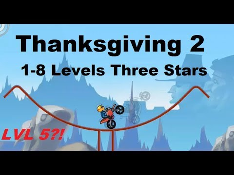 Thanksgiving 2 Levels 1 8 Three Stars Guide.