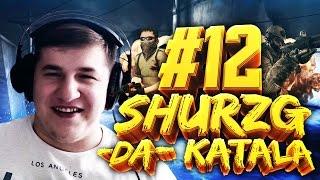 Shurzg-da-katala #12