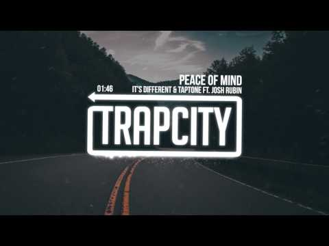it's different & Taptone - Peace Of Mind (ft. Josh Rubin)