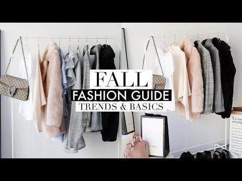 FALL FASHION GUIDE 2017 | Favorite Trends & Wardrobe Basics