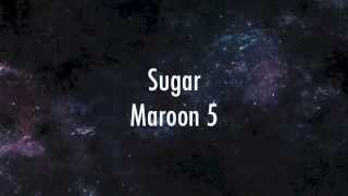 Repeat youtube video Maroon 5 - Sugar (lyrics)