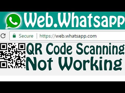 Fix Whatsapp Web QR Code Not Working On Scanning Problem %%