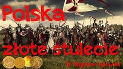 Polska, złote stulecie