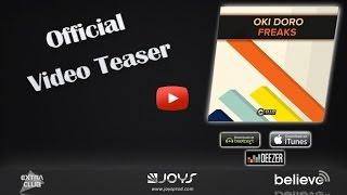 Oki Doro - Freaks (OFFICIAL VIDEO TEASER)