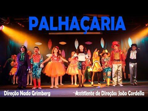 PALHAÇARIA - MINHA PRIMEIRA PEÇA DE TEATRO ♥