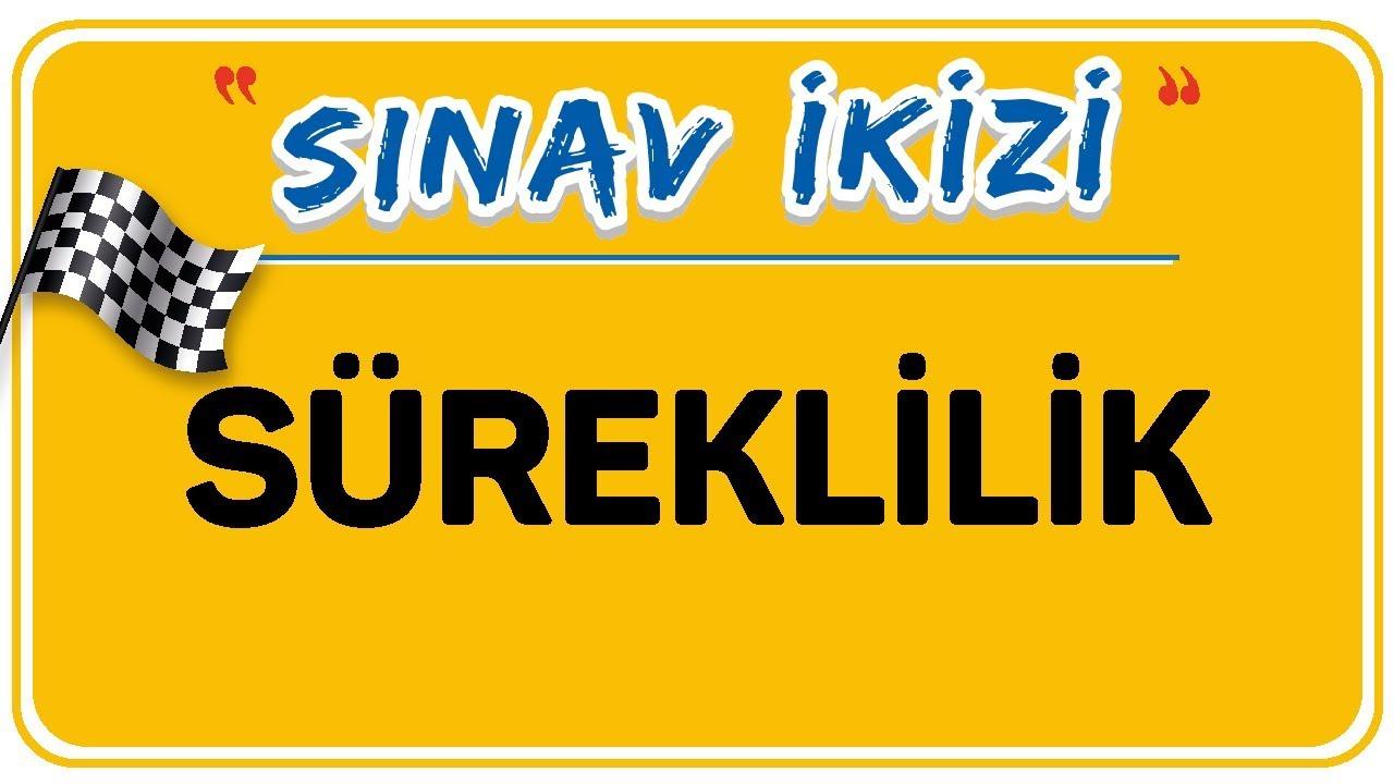 SÜREKLİLİK     ŞENOL HOCA