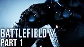 Battlefield 5 Exclusive Gameplay Walkthrough Part 1 - NORDLEYS (First 10 Minutes)