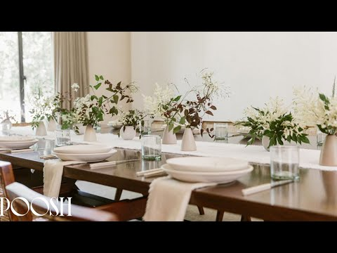 Kourtney Kardashian & Jenni Kayne Set a Table | POOSH