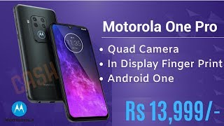 Motorola One Pro - First Look, Price in India,  Launch date, Specification | Motorola One Pro