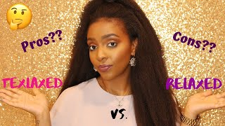 Relaxed vs. Texlaxed Hair | Pros and Cons EXPLAINED!