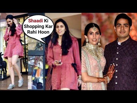 Akash Ambani And Shloka Mehta Wedding - Shloka Mehta Shopping For D-Day Mp3