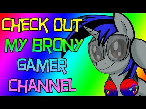 Welcome To My Brony Gamer Channel - Channel Advertisement for New Viewers
