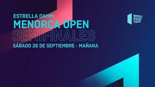 SemifinalesMañana-Estrella Damm MenorcaOpen 2020- World Padel Tour