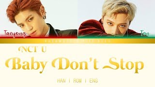 NCT U - Baby Don't Stop (Color Coded Lyrics HAN l ROM l ENG)