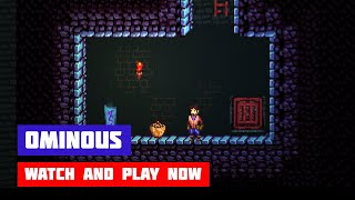 Ominous · Game · Gameplay