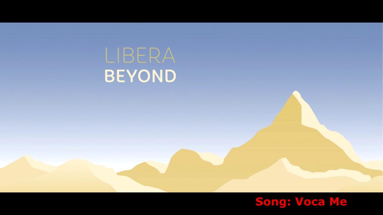 Libera - Beyond (Song Previews) Oct 12, 2018
