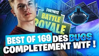 BEST OF FORTNITE FR #169 ► DES BUGS COMPLETEMENT WTF !