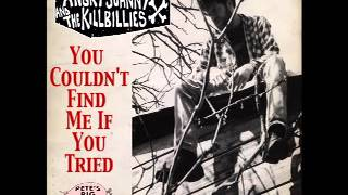 "Angry Johnny & The Killbillies ""You Couldn"