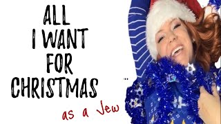 All I Want for Christmas (as a Jew) | Sarah Hester Ross