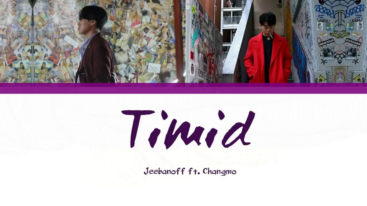 Download Jeebanoff (지바노프) - Timid (feat. 창모 CHANGMO)  Lyrics [Han  Rom  Eng[