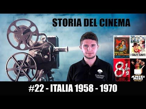 Storia del Cinema #22 - Italia 1958 - 1970