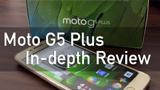 Moto G5 Plus In-depth Review with Pros & Cons Camera Smartphone? thumbnail