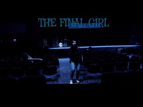 The Final Girl (A Chattahoochee Technical College Film)