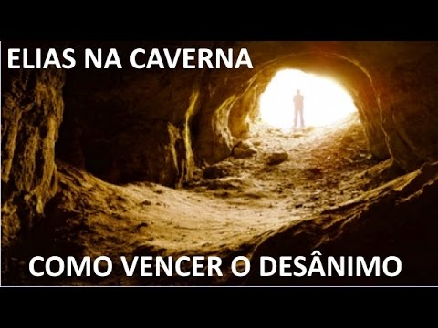 Elias na caverna: como vencer o desânimo espiritual, desânimo total