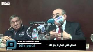 بالفيديو|  مصطفى الفقي: هيكل لم يكن ملاك
