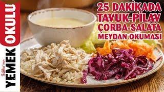 15 Liraya 4 Kişilik Yemek Hazırlama   25 Dakikada Tavuk-Pilav, Çorba ve Salata Menüsü