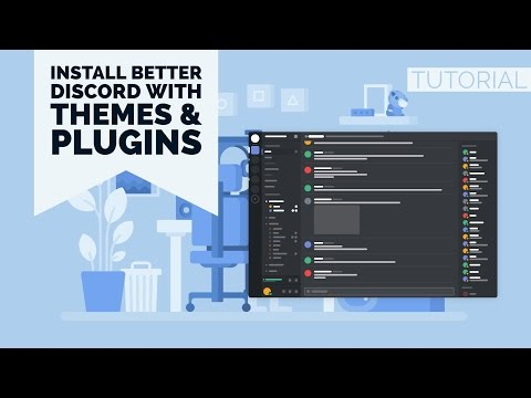 HOWTO | INSTALL BETTER DISCORD (WITH THEMES & PLUGINS