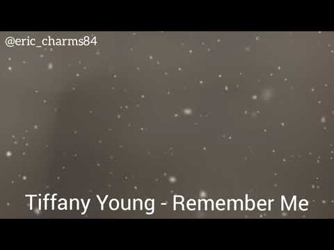 Tiffany Young - Remember Me
